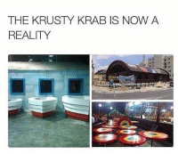 Memes, Reality, and 🤖: THE KRUSTY KRAB IS NOW A  REALITY
