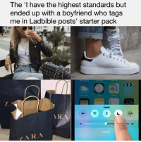 Memes, Roast, and Zara: The 'l have the highest standards but  ended up with a boyfriend who tags  me in Ladbible posts' starter pack  IT  RA  Musi  ZARA Thanks to @poundlandbandit for the roast 🔥😂