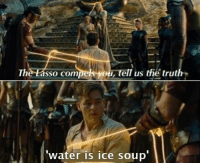"Http, Water, and Truth: The Lasso  com  ,tell us the truth  water is ice soup' <p>New format, worth investing? via /r/MemeEconomy <a href=""http://ift.tt/2pi49mh"">http://ift.tt/2pi49mh</a></p>"