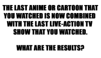 "Anime, Arthur, and Target: THE LAST ANIME OR CARTOON THAT  YOU WATCHED IS NOW COMBINED  WITH THE LAST LIVE-ACTIONTV  SHOW THAT YOU WNATCHED.  WHAT ARE THE RESULTSA sweetmadameblue:  gallifreygal:  ladiesmakingcomics:  Adventure Time and Downton Abbey. … SOMEONE DRAW THIS FOR ME NOW.  Ah! My Goddess and The Fades. Hrm…  ""The Avengers"" (cartoon TV show) and ""Suburgatory""  Arthur and The Inbetweeners Not entirely sure that would work"