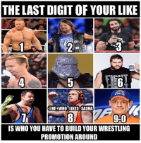 Comment who you got👇. All wrestlers would be full timers btw😂. wwe wwememe wwememes brocklesnar suplexcity ajstyles phenomenalone sethrollins sethfreakinrollins jamesellsworth kevinowens johncena wwefunny wrestler wrestling wrestlemania prowrestling professionalwrestling worldwrestlingentertainment wweuniverse wwenetwork wwesuperstars raw wweraw mondaynightraw smackdown smackdownlive sdlive nxt wwenxt: THE LAST DIGIT OF YOUR LIKE  BOE  IG  0W  @HE WHO LIKES SASHA  9-0  90  IS WHO YOU HAVE TO BUILD YOUR WRESTLING  PROMOTION AROUND Comment who you got👇. All wrestlers would be full timers btw😂. wwe wwememe wwememes brocklesnar suplexcity ajstyles phenomenalone sethrollins sethfreakinrollins jamesellsworth kevinowens johncena wwefunny wrestler wrestling wrestlemania prowrestling professionalwrestling worldwrestlingentertainment wweuniverse wwenetwork wwesuperstars raw wweraw mondaynightraw smackdown smackdownlive sdlive nxt wwenxt