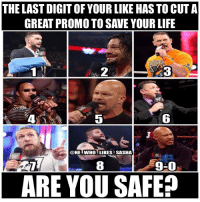 Life, Memes, and Wrestling: THE LAST DIGIT OF YOUR LIKE HAS TO CUT A  GREAT PROMO TO SAVE YOUR LIFE  2  5  6  @HE WHO LIKES SASHA  8  9-0  ARE YOU SAFE? Comment who you got👇👇👇👇. wwe wwememe wwememes finnbalor demonking romanreigns johncena therock dwaynejohnson stonecold stonecoldsteveaustin attitudeera danielbryan kevinowens wrestler wrestling wrestlemania prowrestling professionalwrestling worldwrestlingentertainment wweuniverse wwenetwork wwesuperstars raw wweraw mondaynightraw smackdown smackdownlive sdlive nxt