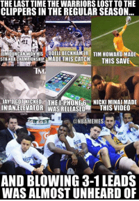 It's been awhile. #Warriors Nation #Clippers Nation: THE LAST TIME THE WARRIORS LOST TO THE  CLIPPERSIN THE REGULAR SEASON  21  TIMIDUNCAN WONHUS ODELLBECKHAMUR TIM HowARD MADE  5TH NBA CHAMPIONSHIP MADE THIS CATCH  THIS SAVE  TNAM  AY ZGOTRICKED THE I PHONE 6 NICKIMINAJMADE  NTANELEVATOR WAS RELEASED  THIS VIDEO  USATSI  ONBAMEMES  AND BLOWING 3-1 LEADS  WAS ALMOSTUNHEARD OF It's been awhile. #Warriors Nation #Clippers Nation