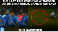 Memes, Controversial, and 🤖: THE LAST TIME WHEN WE WITNESSED  AN INTERNATIONAL GAME IN CUTTACK  THIS HAPPENED Can we witness controversy-free game tomorrow?