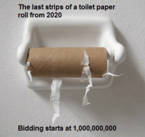 The last Toilet paper roll ever: The last Toilet paper roll ever