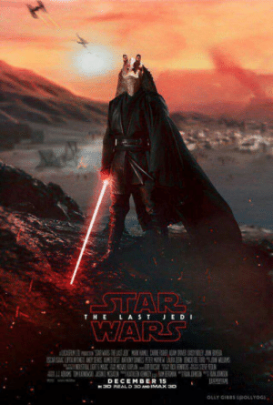 Imax, Back, and Real: THE LASTJ ED I  DECEMBER 15  3D REAL D 3D AND IMAX 3D  OLLY GIBBS OLLYoG) Meesa back!