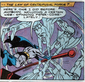 TFW you call out a character from a different universe: THE LAW OF CENTRIFUGAL FORCE ?..  HERE'S ONE I DID BEFORE  ANYBODY, INCLUDING A CERTAIN  WEB SPINNING PETER COME  LATELY  ע TFW you call out a character from a different universe