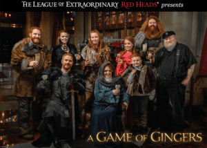 Winter is here. May your holidays be kissed by fire!: THE LEAGUE OF EXTRAORDINARY RED HEADS° presents  A GAME OF GINGERS Winter is here. May your holidays be kissed by fire!