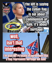 """Tumblr, Communism, and Cuban: The left is saying  the cuban flag  is not about  communism or  hate,it's about  heritage!  ace  IS  well,  isn't that  interesting  'm glad we're finally in agreement that  a-ilag represents heritage not hate <figure class=""""tmblr-full"""" data-orig-height=""""542"""" data-orig-width=""""498""""><img src=""""https://66.media.tumblr.com/049e98e1da7e25d7e3514322e62b2eba/tumblr_inline_p6kzvsyXwr1t3cibo_500.jpg"""" data-orig-height=""""542"""" data-orig-width=""""498""""/></figure>"""
