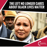 """Black Lives Matter, Memes, and Black: THE LEFT NO LONGER CARES  ABOUT BLACK LIVES MATTER  TURNING  POINT USA Candace Owens Speaks TRUTH! We Haven't Heard From """"Black Lives Matter"""" Lately Because The Left No Longer Needs Them To Push Their Agenda! #BigGovSucks"""