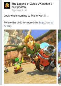 Seems appropriate: The Legend of Zelda UK added 2  new photos.  Sponsored  Look who's coming to Mario Kart 8...  Follow the Link for more info  http://ow.ly/  ALrGg Seems appropriate