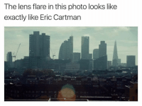 Memes, 🤖, and Len: The lens flare in this photo looks like  exactly like Eric Cartman