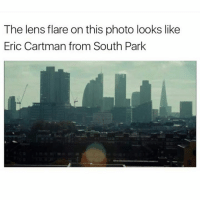 South Park, Photos, and Photo: The lens flare on this photo looks like  Eric Cartman from South Park