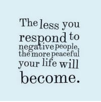 Memes, 🤖, and Negative People: The less you  respond to  negative people  the more peacefu  your life will  become 👍❤️