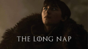 Game of Thrones, Nap, and Ling: THE LING NAP