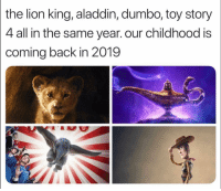 Comment your favorite movie 🎥: the  lion king, aladdin, dumbo, toy story  4 all in the same year. our childhood is  coming back in 2019 Comment your favorite movie 🎥