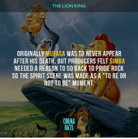 """Who hyped for Lion King' movie? — Follow @cinfacts and tag your friends — disney disneyland lionking simba cinema_facts cartoon thelionking hakunamatata lionkingmovie childhoodmemories childhood mufasa timon pumba beautyandthebeast: THE LION KING  MURASA WAS TO NEVER APPEAR  ORIGINALLY  AFTER HIS DEATH BUT FELT NEEDED A REASON TO GO BACK TOPRIDE ROCK  SO THE SPIRIT SCENE WAS MADE AS A """"TO BE OR  NOT TO BE"""" MOMENT  CINEMA  FACTS Who hyped for Lion King' movie? — Follow @cinfacts and tag your friends — disney disneyland lionking simba cinema_facts cartoon thelionking hakunamatata lionkingmovie childhoodmemories childhood mufasa timon pumba beautyandthebeast"""