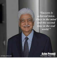 "Memes, Lion, and The Real: THE LION LA W  O ""Success is  achieved twice.  Once in the mind  and the second  time in the real  world.  Azim Premji  Chairman, Wipro Ltd. Wise words 💯 thelionlaw No copyright intended."