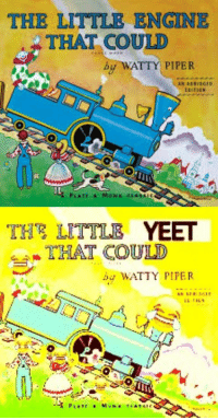 the littles: THE LITTLE ENGINE  THAT COULD  by WATTY PIPER  THE LITTLE YEED  THAT COULD
