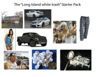 "The ""Long Island white trash"" Starter Pack  FINDS HALF SMOKED NEWPORT ON  THE GROUND  FINISHES IT ""Long Island white trash"" Starter Pack"