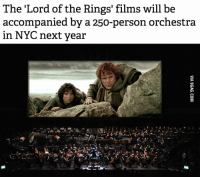 Lord of the Rings: The Lord of the Rings' films will be  accompanied by a 250-person orchestra  in NYC next year