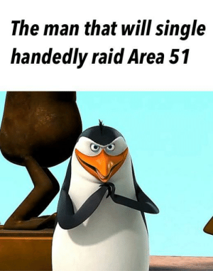 Militia, Reddit, and Single: The man that will single  handedly raid Area 51 Rico the Militia Man