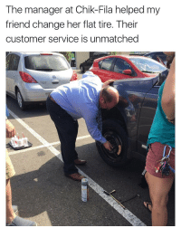 Chick-Fil-A, Fila, and Memes: The manager at Chik-Fila helped my  friend change her flat tire. Their  customer service is unmatched Chick-fil-A 🔥 https://t.co/RL9rNTvvvv