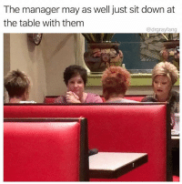 Memes, Tammy, and White: The manager may as well just sit down at  the table with them  @drgrayfang DEBBIE. BARBARA. SUSAN. PAM. LIZ. NANCY. TAMMY. BRENDA. JANICE. KATHLEEN. CAROL. ANN. LINDA. CAN'T FORGET KAREN. MARTHA. LORI. (Just a list of horrendous middle aged white women names)