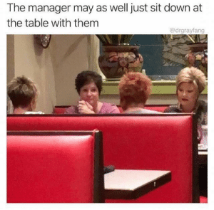 Dank, Memes, and Target: The manager may as well just sit down at  the table with themm  @drgrayfang A wild pack of Karens appear! by meatmusket9000 MORE MEMES
