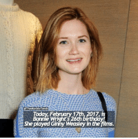 Happy birthday to one of my faves! harrypotter ginnyweasley bonniewright: @The Marble Tomb  17th, is  Bonnie Wright's 26th birthday  She played Ginny Weasley in the films. Happy birthday to one of my faves! harrypotter ginnyweasley bonniewright