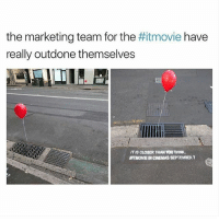 🤣😂🤣😂: the marketing team for the  really outdone themselves  movie have  IT IS CLOSER THAN YOU THINK.  ATMOVIE IN CINEMAS SEPTEMBER 7 🤣😂🤣😂
