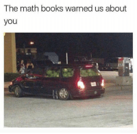 Books, Funny, and Fuck: The math books warned us about  you Oh fuck... https://t.co/jvTYyLdht0