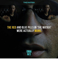 Did you know this? — Follow @cinfacts and tag your friends — cinema_facts action robots mrsmith matrix neo future scifi actionmovie movies films matrixreloaded matrixrevolutions keanureeves factsonly epic bullets mandms pills morpheus: THE MATRIX  THE RED  AND BLUE PILLS IN 'THE MATRIX'  WERE ACTUALLY  M&MS  CINEMA  FACTS Did you know this? — Follow @cinfacts and tag your friends — cinema_facts action robots mrsmith matrix neo future scifi actionmovie movies films matrixreloaded matrixrevolutions keanureeves factsonly epic bullets mandms pills morpheus