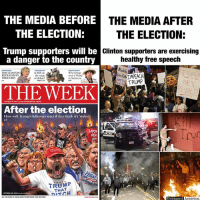 It's almost comical that the left preaches non-violence and tolerance and then practice the complete opposite as soon as they don't get their way.   This behavior wouldn't be acceptable from Trump supporters if they lost, and yet the media is giving leftists a free pass when they act like petulant children.   If Trump does something terrible, please, protest (non-violently) by all means. I would personally join the protests against Trump if he pursued authoritarian or bigoted policies.   But the fact of the matter is that he hasn't done anything yet, leftists aren't even giving him a chance. They lost, and they're being acting petty about it.: THE MEDIA BEFORE  THE MEDIA AFTER  THE ELECTION:  THE ELECTION:  Trump supporters will be  Clinton supporters are exercising  a danger to the country  healthy free speech  Abolish  Why Dylan  THE CLINTON  Is ISIS on  a Nobel  in literature  the verge  REVEALED BY  WIKILEAKS  of defeat?  TRUMP  THE WEEK  After the election  How will Trump's followers react if they think it's 'stolen?  LOCK  HER  TR  BUILD  TRUMP  THAT  Unbiased  America It's almost comical that the left preaches non-violence and tolerance and then practice the complete opposite as soon as they don't get their way.   This behavior wouldn't be acceptable from Trump supporters if they lost, and yet the media is giving leftists a free pass when they act like petulant children.   If Trump does something terrible, please, protest (non-violently) by all means. I would personally join the protests against Trump if he pursued authoritarian or bigoted policies.   But the fact of the matter is that he hasn't done anything yet, leftists aren't even giving him a chance. They lost, and they're being acting petty about it.
