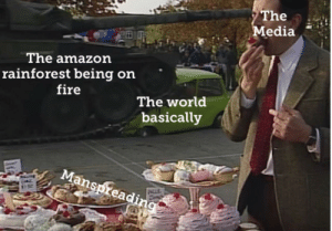 Zero news coverage by samelmore11 MORE MEMES: The  Media  The amazon  rainforest being on  fire  The world  basically  Manspreading Zero news coverage by samelmore11 MORE MEMES