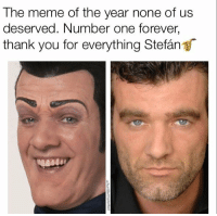 """<p>Forever Number One via /r/dank_meme <a href=""""http://ift.tt/2rPAgt0"""">http://ift.tt/2rPAgt0</a></p>: The meme of the year none of us  deserved. Number one forever,  thank you for everything Stefán <p>Forever Number One via /r/dank_meme <a href=""""http://ift.tt/2rPAgt0"""">http://ift.tt/2rPAgt0</a></p>"""