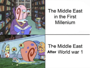It do be like that sometimes https://t.co/vKt4l6E7OU: The Middle East  in the First  Millenium  The Middle East  After World war 1 It do be like that sometimes https://t.co/vKt4l6E7OU
