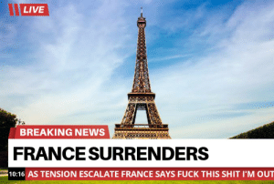 The might baguette surrenders without a bullet fired: The might baguette surrenders without a bullet fired