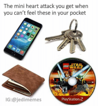 Dank, Empire, and Lego: The mini heart attack you get when  you can't feel these in your pocket  STAR  WARS  LEGO  IG:@jedimemes  PlayStation.2 You just never know.. legostarwars 😉 . . . . . . . . . starwars memes jedimemes starwarsmemes dankmeme dank obiwan meme revengeofthesith sith aniani empire roasted lego ps2 studs