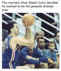 Basketball, Nba, and Sports: The moment when Steph Curry decided  he wanted to be the greatest shooter  ever  ONBAMEMES 🔥 nba nbamemes curry (Via Redapples-Twitter)