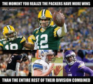 Anti Minnesota Vikings Meme - SIMPLE HOME DECOR IDEAS: THE MOMENT YOU REALIZE THE PACKERS HAVE MORE WINS  oNFLMEMES  $12  THAN THE ENTIRE REST OF THEIR DIVISION COMBINED Anti Minnesota Vikings Meme - SIMPLE HOME DECOR IDEAS