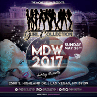 Tonight Is Round 3 @GirlCollection The Sexiest Sunday In Las Vegas!! Come Meet The Stunning @ashleymartelle GIRL COLLECTION 2580 S Highland Dr Las Vegas, NV 89109 1- (844) 447-5758: THE MONEY T  ENTS:  Lllllllllidillllllllllllllllllll  SUNDAY  MDW  MAY 28 TH  Martelle  2580 S. HIGHLAND DR. I LAS VEGAS, NV 89109  THE COLLECTION O2/GIRLCOLLECTION  I /THE MMONEYTEAM  ARTWORK BY  OMENIDESIGNS Tonight Is Round 3 @GirlCollection The Sexiest Sunday In Las Vegas!! Come Meet The Stunning @ashleymartelle GIRL COLLECTION 2580 S Highland Dr Las Vegas, NV 89109 1- (844) 447-5758