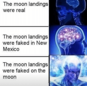 Mexico, Moon, and New Mexico: The moon landings  were real  The moon landings  were faked in New  Mexico  The moon landings  were faked on the  moon