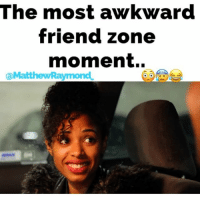 """Based on true events😂 w- @dgarciadenise 🎥 @itsjetography MatthewRaymond Comedy lol FriendZone Song """"Won't Make a Fool Out of You"""" @themarcuscanty: The most awkward  friend zone  moment.  @Matthew Raymond Based on true events😂 w- @dgarciadenise 🎥 @itsjetography MatthewRaymond Comedy lol FriendZone Song """"Won't Make a Fool Out of You"""" @themarcuscanty"""