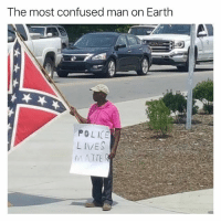 Confused, Funny, and Police: The most confused man on Earth  POLICE  MATTE Clayton Bigsby is real (@girlwithnojob)