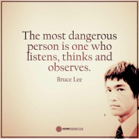 Memes, Bruce Lee, and 🤖: The most dangerous  person is one who  listens, thinks and  observes  Bruce Lee  HIGHER PERSPECTIVE Follow our new page @alaskanhashqueen