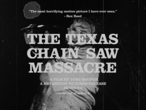 "motion picture: The most horrifying motion picture I have ever seen.""  Rex Reed  THE EXAS  CHHAEN SAW  MASSACRE  A FILM BY TOBE HOOPER  A BRYANSTON PICTURES  IN COLOR"