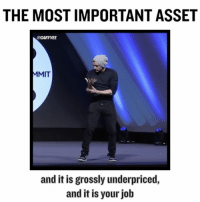 Memes, 🤖, and Mit: THE MOST IMPORTANT ASSET  @GARYVEE  MIT  and it is grossly underpriced,  and it is your job Addicted to attention ... and the execution once I have it