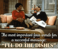 """Memes, Mondays, and Dish: The most important four words for  a succestul mariage  """"I'LL DO THE DISHES"""" Watch The Jeffersons Monday - Saturday at 8p ET on Antenna TV.  Who is your favorite married couple on TV?"""