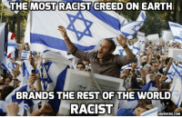 Memes, Creed, and 🤖: THE MOST RACIST CREED ON EARTH  BRANDS THE REST OF THE WORLD  RACIST  DAVIDICKE.COM What is the Anti-Semitism Awareness Act? http://bit.ly/2hrounc #Israel